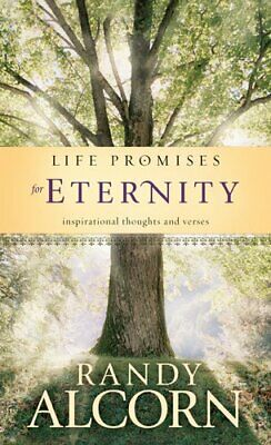 LIFE PROMISES FOR ETERNITY HB By RANDY ALCORN