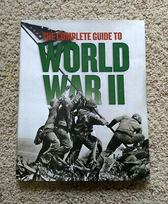The Complete Guide to World War II Hardcover Book with dustcover