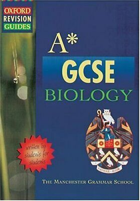 A-star GCSE Biology (Oxford Revision Guides) By Manchester Gram .9780199147427