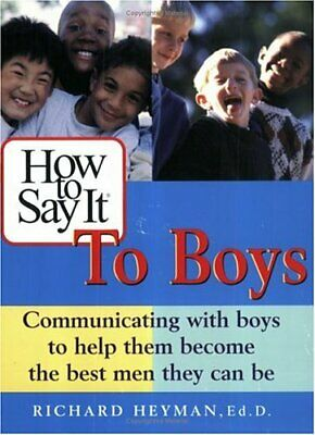 How to Say It to Boys By Richard Heyman