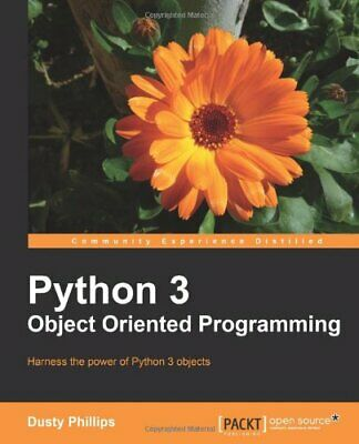 Python 3 Object Oriented Programming By Dusty Phillips