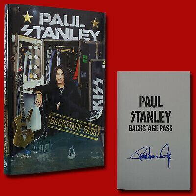 Backstage Pass by Paul Stanley SIGNED