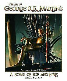 The Art of George R. R. Martin's a Song of Ice and Fire | Livre | état très bon