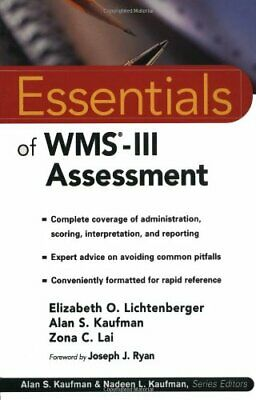 WMS-III Assessment (Essentials of Psychological Assessment) By Elizabeth O. Lic