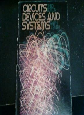 Circuits, Devices and Systems: First Course in Electrical Engineering By RJ SMI