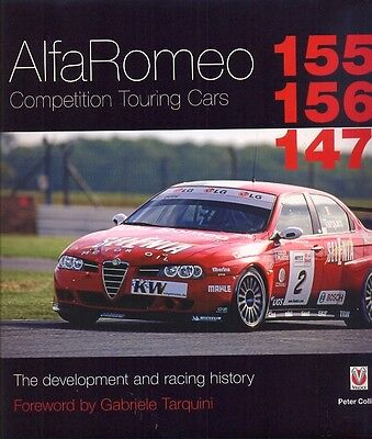 Alfa Romeo Competition Cars 155 156 147 - Peter Collins -  out-of-print book