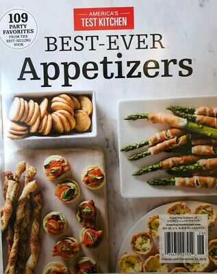 2019 AMERICA'S TEST KITCHEN BEST EVER APPETIZERS cooks illustrated taste of home