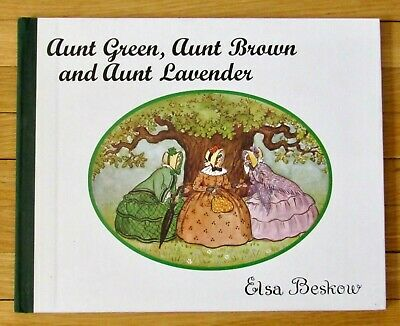AUNT GREEN, AUNT BROWN AND AUNT LAVENDER Elsa Beskow HB Floris English VGC L1