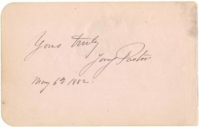 *Stage Legend Tony Pastor Father Of Vaudeville Rare 1882 Autograph Sentiment*