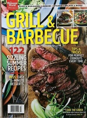 WOMAN'S WORLD Magazine Special  GRILL & BARBEQUE Cookouts BBQ Recipes 2019