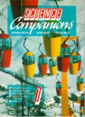 Science Companion: Bk. 1 (Science Companions) By Andrew Porter,etc., Maria Wood