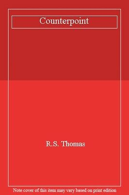 Counterpoint By R.S. Thomas. 9781852241179