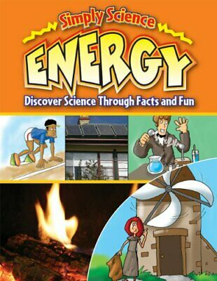 Energy (Simply Science) By Steve Way, Gerry Bailey, Debra Voege