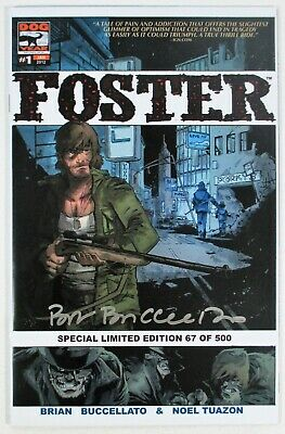 Foster #1 NM Special Limited Edition 67/500 Signed by Brian Buccellato Dog Year