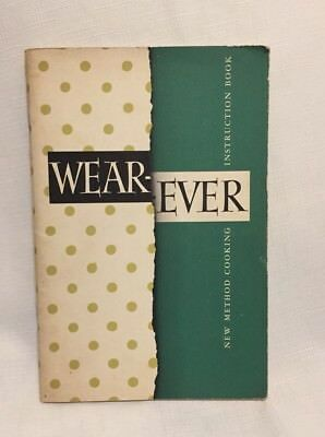 1948 WEAR-EVER New Method Cooking Instruction Book WearEver Cookware