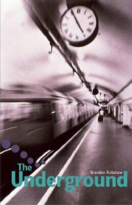 The Underground: Pupil Book Level 2-3 Readers (Hodder Reading Project) By Sue H