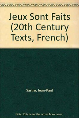 Jeux Sont Faits (20th Century Texts, French) By Jean-Paul Sartre, Mary Elizabet