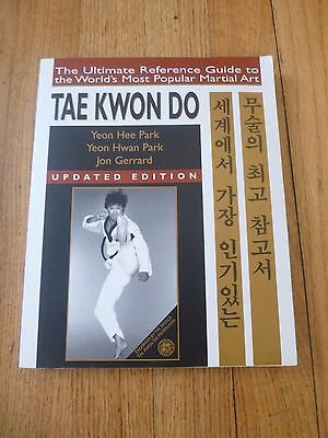 Tae Kwon Do Ultimate Reference Guide Martial Arts Yeon Hee Hwan Park Jon Gerrard