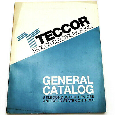 TECCOR ELECTRONICS GENERAL CATALOG Vintage 1978 SEMICONDUCTOR &SOLID STATE PARTS