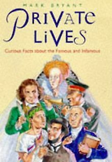 Private Lives: Curious Facts About the Famous and I... | Livre | état acceptable