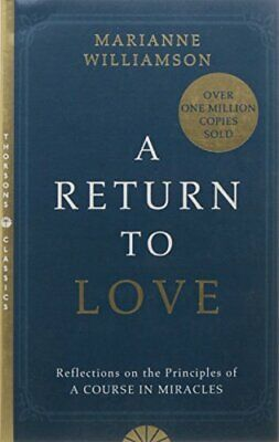 A Return to Love Reflections on the Princ Williamson Marianne (PDF)