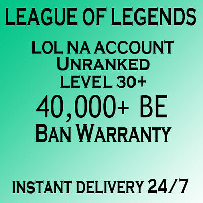 League of Legends Account NA LoL 40,000+ BE/IP Smurf Unranked level 30+ PC