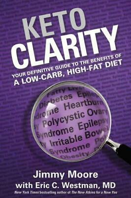Keto Clarity:Your Definitive Guide to the Benefits of aLow-Carb-⚡Get it Fast ⚡📥