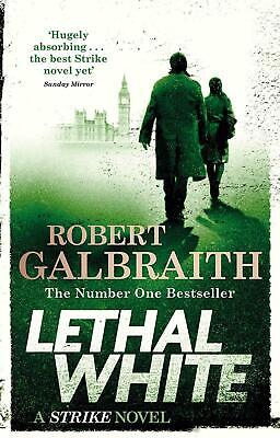 Lethal White Cormoran Strike Book 4 Paperback Robert Galbraith Crime Fiction New