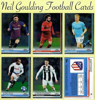 Champions League CHROME 2018-2019 ☆ Football Cards ☆ #1 to #100