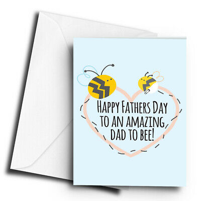 Happy Fathers Day to an Amazing Dad to Bee! - A5 Greetings Card