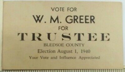 1940 WM Greer Bledsoe County TN Trustee Campaign Political Card Pikeville