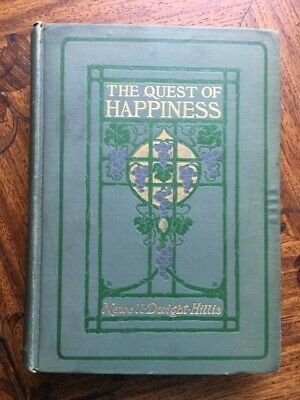THE QUEST OF HAPPINESS Newell Dwight Hillis 1st/1st Very Good; HC Published 1902