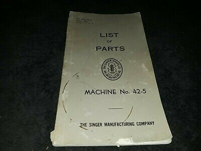 Singer Sewing Machine No. 42-5 List Of Parts Form 8898 August, 1929 Printed USA