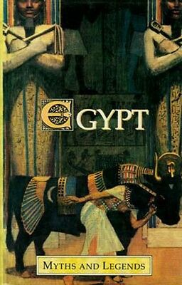Myths Legends Ancient Egypt Priesthood Osiris Isis Hathor Horus Magic Literature