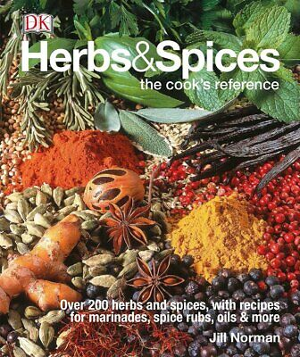 Herbs & Spices: Over 200 Herbs and Spices, with Recipes for by Jill Norman