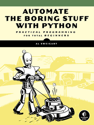 Automate the Boring Stuff with Python [P.D.F] book by No Starch Press