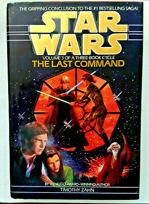 Star Wars The Last Command Vol. 3 Timothy Zahn (1993) 1st Edition/ 1st Printing