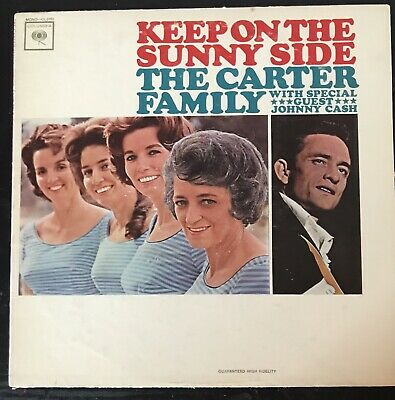 Carter Family w/ Johnny Cash KEEP ON THE SUNNY SIDE 2-eye Columbia G