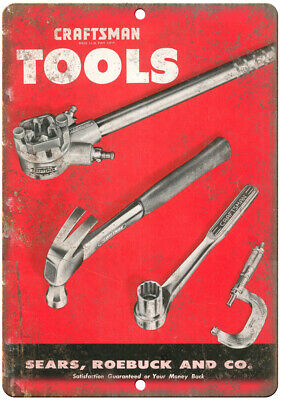 """Craftsman Tools Sears Roebuck and Co Ad 10"""" X 7"""" Reproduction Metal Sign Z87"""