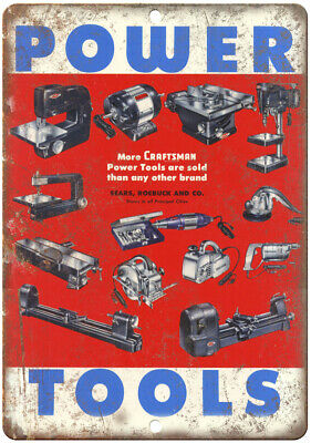 """Power Tools Craftsman Sears Roebuck Ad 10"""" X 7"""" Reproduction Metal Sign Z116"""