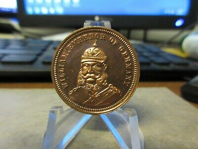 1871 GB / William Emperor Of Germany / Commem Peace of 1871 Copper Medal 27mm