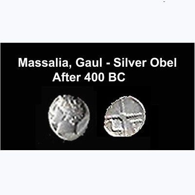 Massalia, Gaul ( France/Mediterranean Coast) After 400 BC–Silver Obel