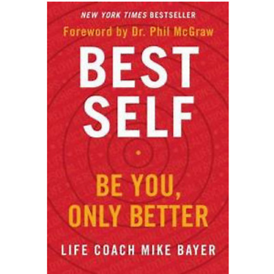 {PDF}Best Self: Be You, Only Better 2019 by Mike Bayer {Eb00K} 📧🔥📨