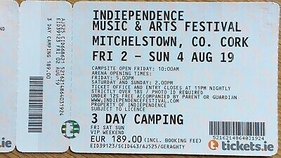 Independence Music & Arts Festival Mitchelstown Co Cork. 3 Day Camping Fri 2 Aug