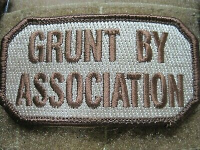 "Tactical Military Morale Embroidery Patch ""Grunt By Association"" Hook Back! Look"
