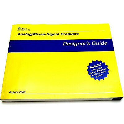 TEXAS INSTRUMENTS ANALOG/MIXED-SIGNAL PRODUCTS DESIGNER'S GUIDE 2000 Manual Book