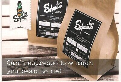 """""""Can't expresso how much you bean to me!"""" - Schmid's Krems Werbekarte"""