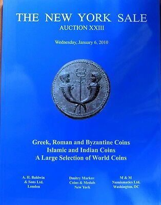 New York Sale Auction XXIII Greek Roman Byzantine Islamic Indian World Coin 2010