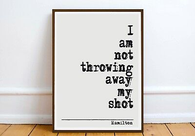 Hamilton Musical  QUOTE print - wall art poster literary gift books