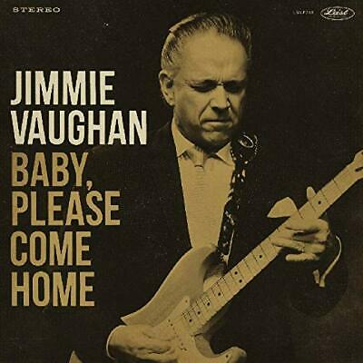 Jimmie Vaughan Cd - Baby, Please Come Home (2019) - New Unopened - Blues